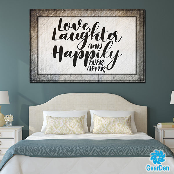 """Love, Laughter & Happily Ever After"" Premium Rustic Canvas"