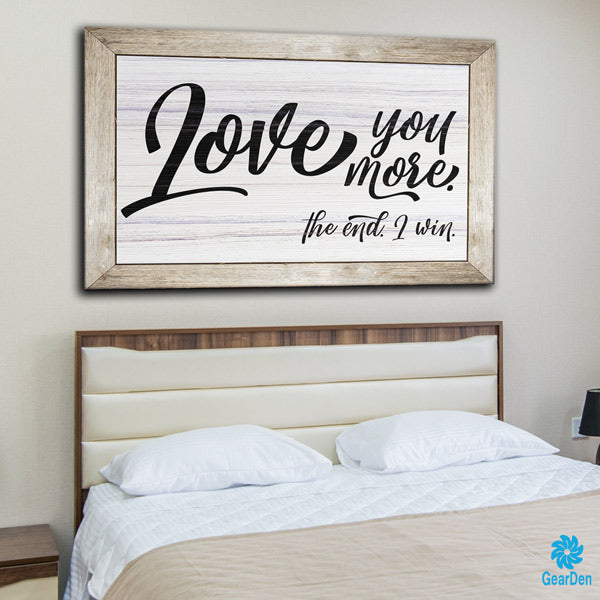 "Wall Decor And More: ""Love You More.."" Premium Canvas"