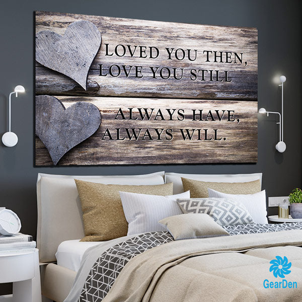 """Loved You Always"" Premium Canvas"