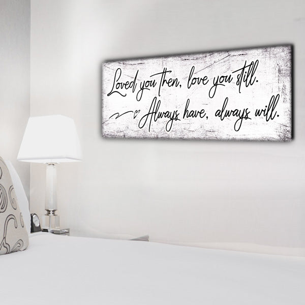 """Loved You Then, Love You Still"" Premium Panoramic Canvas"