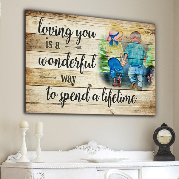 """Loving You - A Wonderful Way To Spend A Lifetime"" Premium Canvas Wall Art"