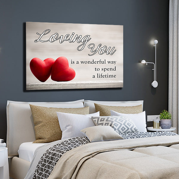 loving you wonderful way spend lifetime premium canvas