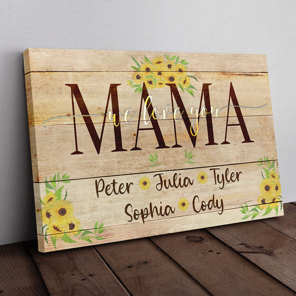 "Personalized ""Mama We Love You"" Premium Canvas Wall Art"