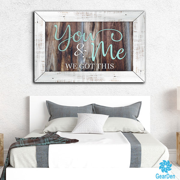 """You And Me, We Got This"" Premium Canvas"