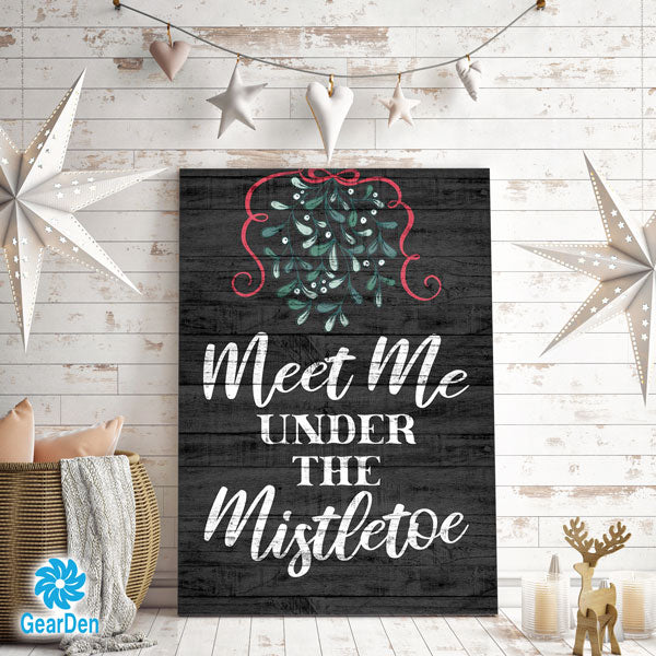 """Meet Me Under The Mistletoe"" Premium Canvas"