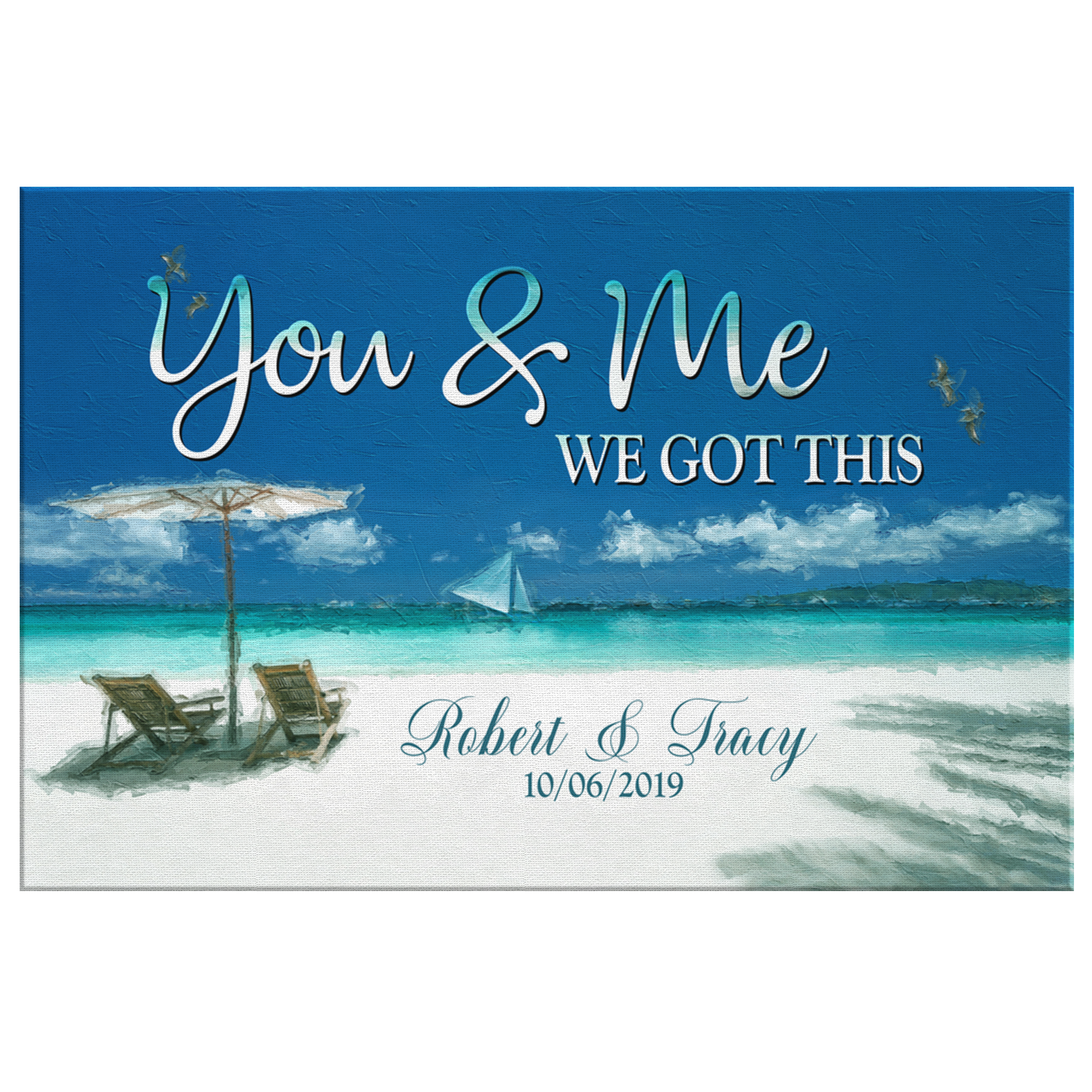 "Personalized ""Sea View You & Me We Got This"" Premium Canvas"