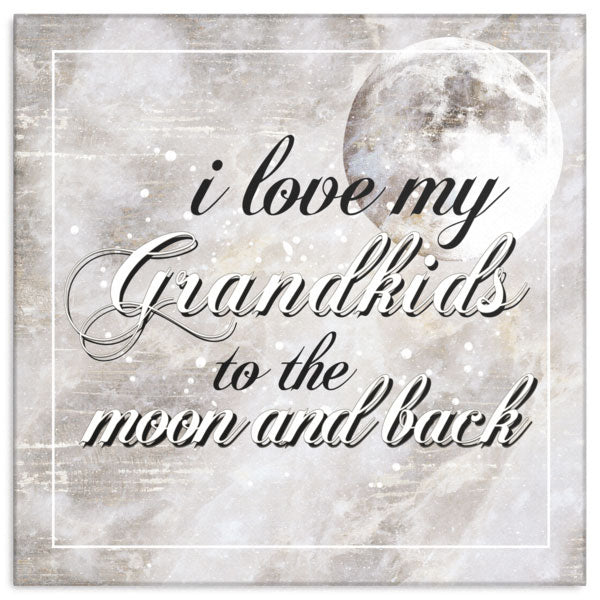 """I Love my Grandkids to the Moon and Back"" Premium Canvas"
