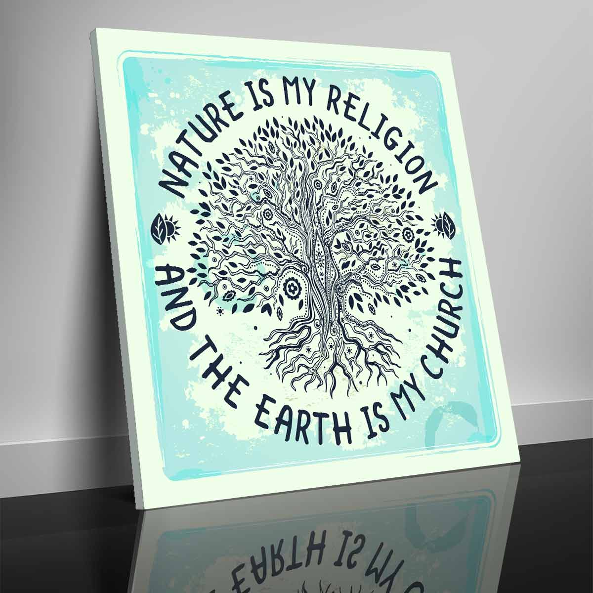 """Nature is my Religion"" Premium Canvas"