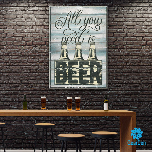 """All You Need Is Beer"" Premium Canvas wall art"