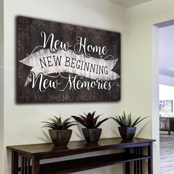 """New Home, New Beginning"" Premium Canvas Wall Art"