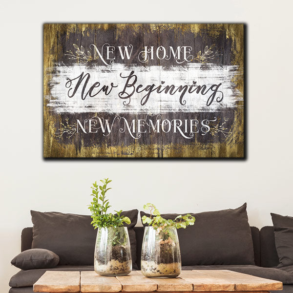 """New Home, New Memories"" Premium Canvas Wall Art"