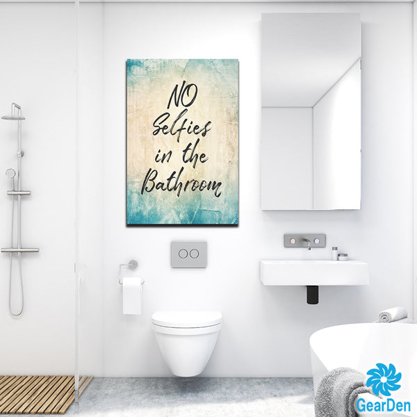"""NO SELFIES IN THE BATHROOM"" wall CANVAS sign"