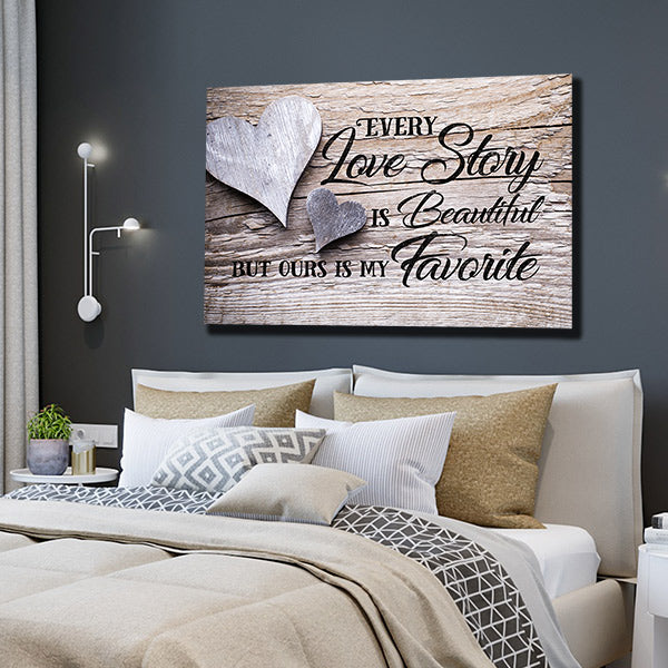 Canvas Wall Art For Couples Our Love Story Is My Favorite Quote Gearden