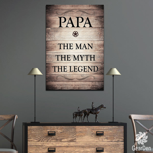 """PAPA - THE MAN, MYTH, LEGEND"" PREMIUM CANVAS"
