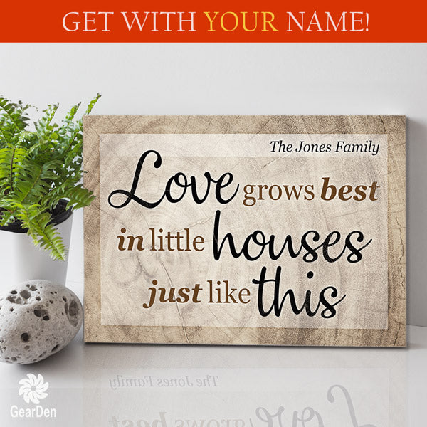 "Personalized ""Love Grows Best"" Premium Canvas"