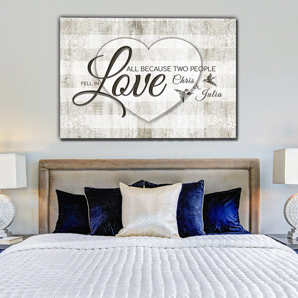 "Personalized ""All Because Two People Fell In Love"" Premium Canvas Wall Art"