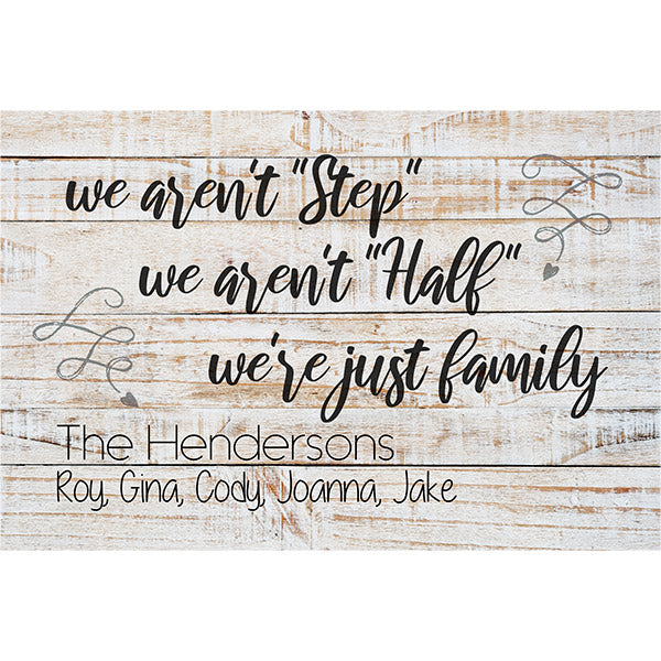 "Personalized ""We Aren't Step Family.."" Premium Canvas"