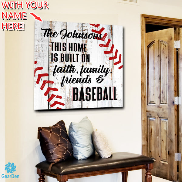 personalized custom canvas wall art this home is built on faith family friends baseball
