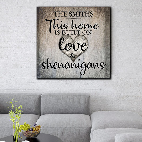 personalized home built on love and shenanigans family name canvas wall art large