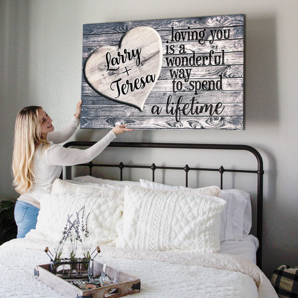 "Personalized ""Loving You - A Wonderful Way To Spend A Lifetime"" Premium Canvas"