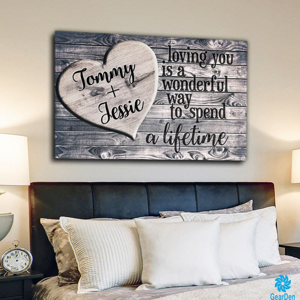 "Personalized ""Loving You - A Wonderful Way To Spend A Lifetime"" Canvas Wall Art"