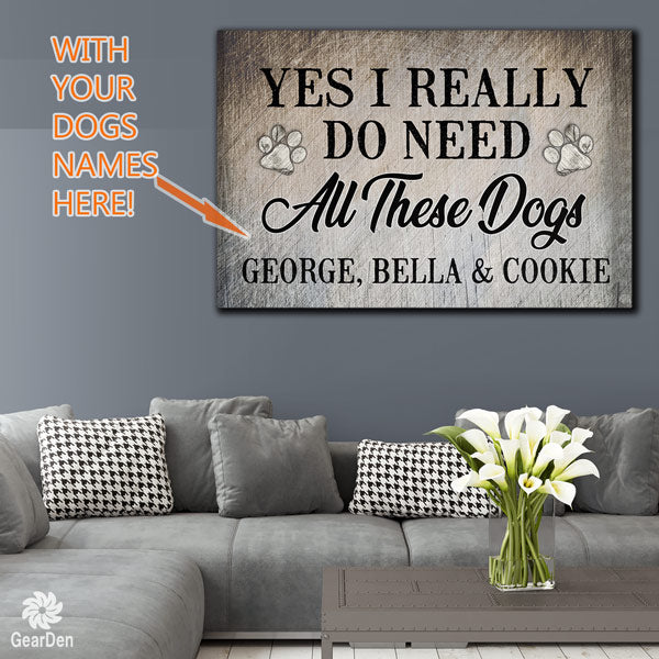 personalized need all these dogs names canvas wall art large