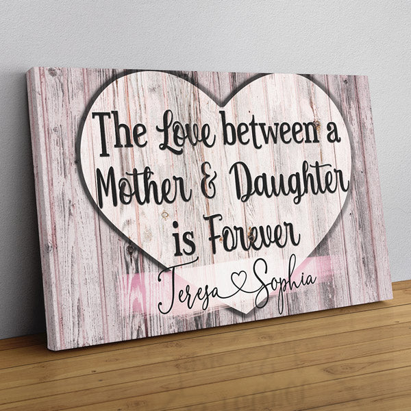 "Personalized ""The Love Between A Mother & Daughter"" Premium Canvas Wall Art"