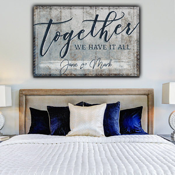 "Personalized ""Together We Have It All"" Premium Canvas Wall Art"