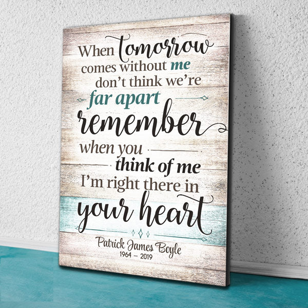 "Personalized ""When Tomorrow Comes Without Me"" Premium Memorial Canvas Wall Art"