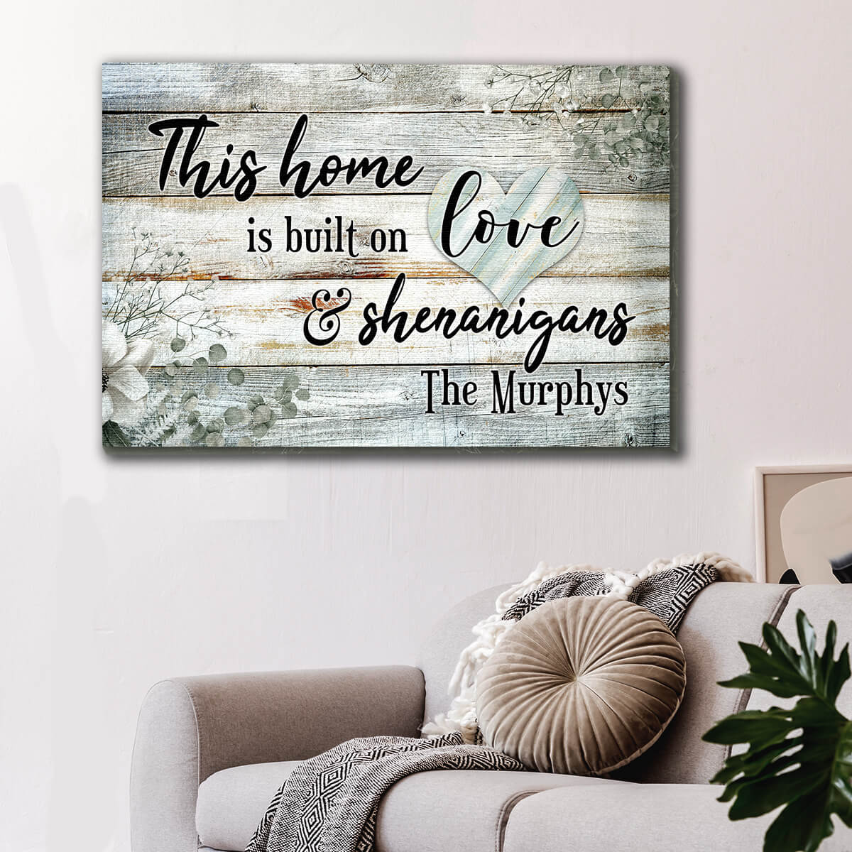 "Personalized ""This Home Is Built On Love & Shenanigans"" Premium Canvas Wall Art"