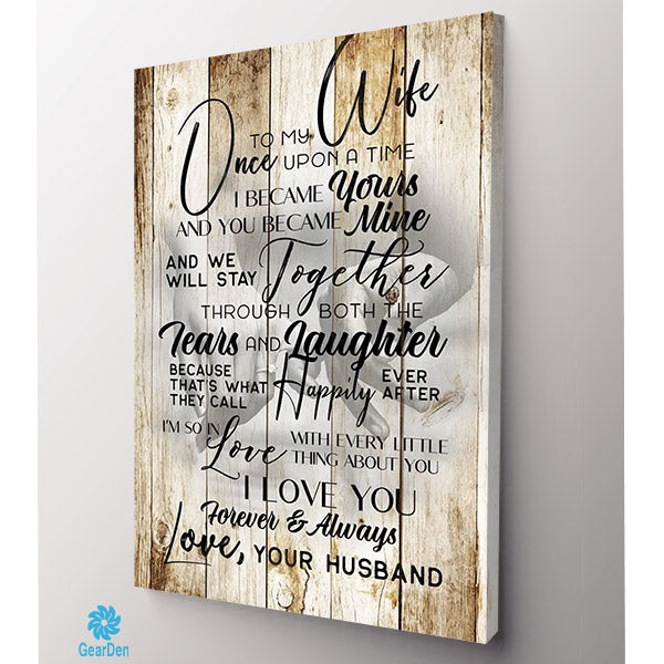 """To My Wife - Once Upon A Time.."" Premium Canvas"