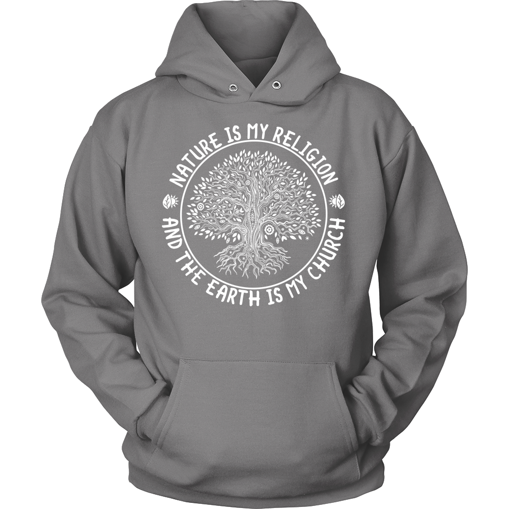"""Nature is my Religion..."" Hoodie"