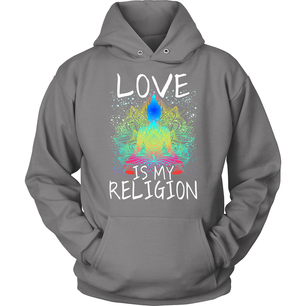 """Love is My Religion"" Hoodie"