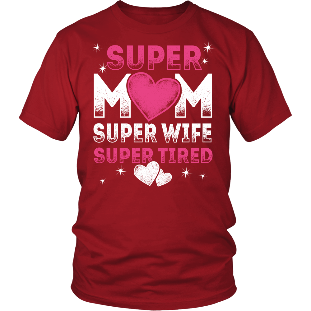"""Super Mom"" Shirt"