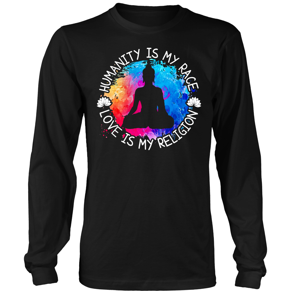 """Humanity is my Race.. "" Shirt"