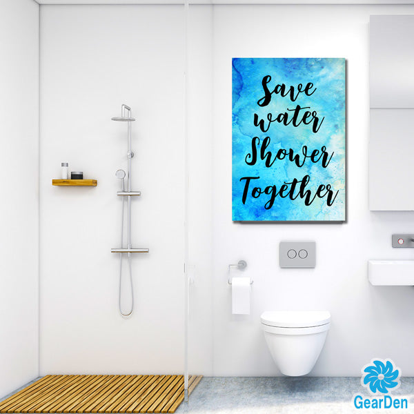 """Save Water - Shower together"" Premium Canvas"