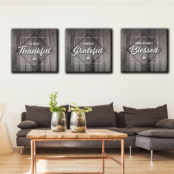 """So Very Thankful - Forever Grateful - Unbelievably Blessed"" Premium Canvas Set"
