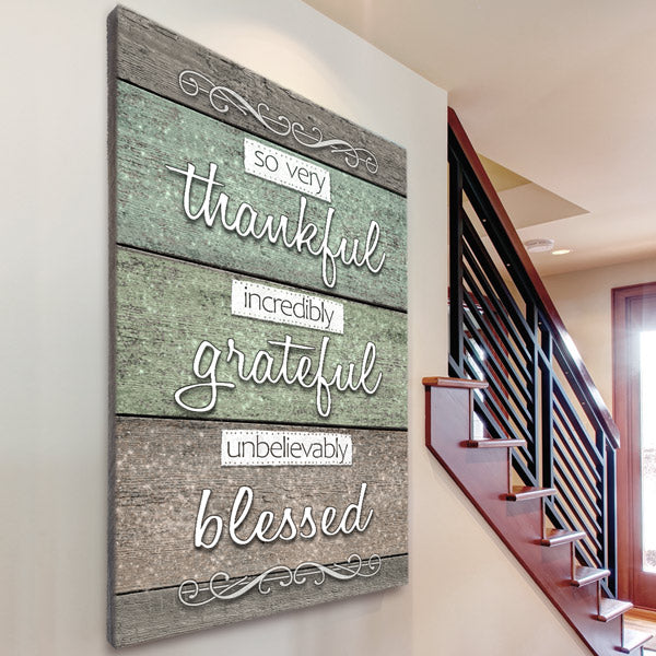 """So Very Thankful, Grateful, Blessed"" Premium Canvas Wall Art"