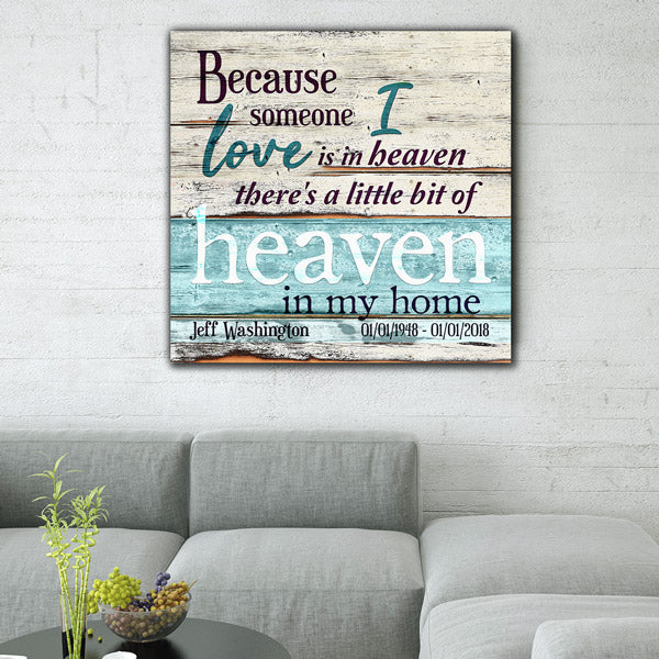 "Personalized ""Someone I Love is in Heaven"" Premium Canvas"