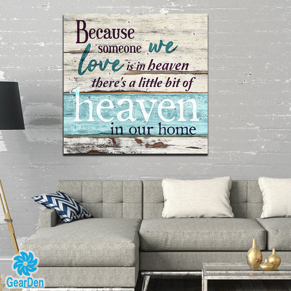 """Someone We Love is in Heaven"" Premium Canvas"