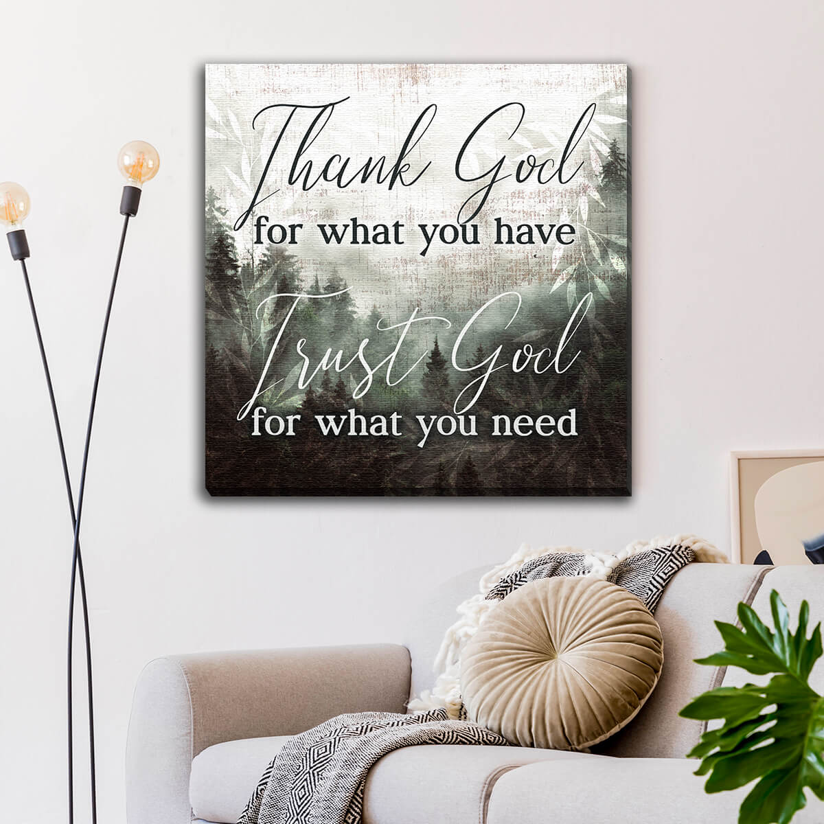 """Thank God For What You Have"" Premium Canvas Wall Art"