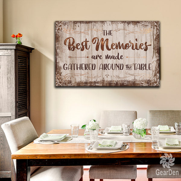 """The Best Memories - Made Around The Table"" Premium Canvas"