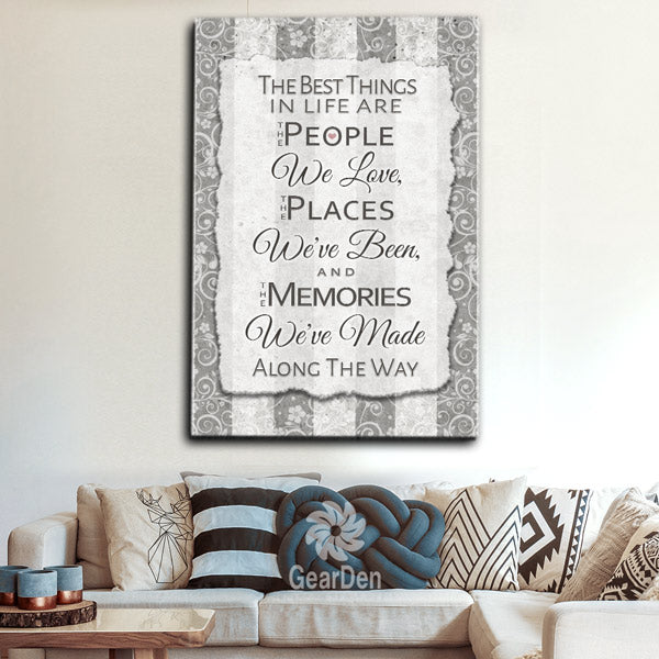 """Best Things In Life - People, Places, Memories"" Premium Canvas"
