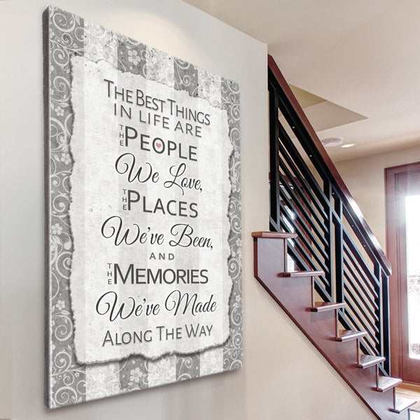 """Best Things In Life - People, Places, Memories"" Premium Canvas Wall Art"