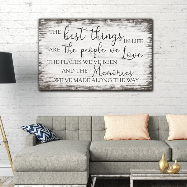 """The Best Things In Life - The Memories We've Made"" Premium Rustic Canvas"