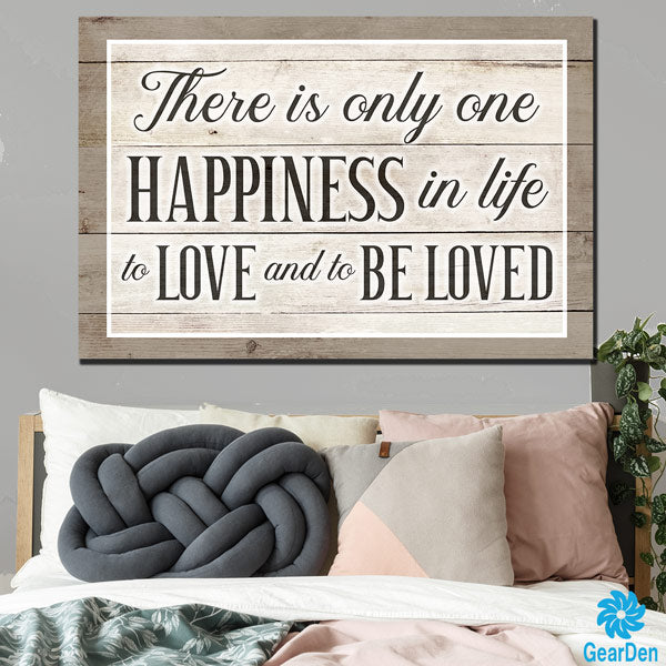 """There is Only One Happiness - To Love and to be Loved"" Premium Canvas"