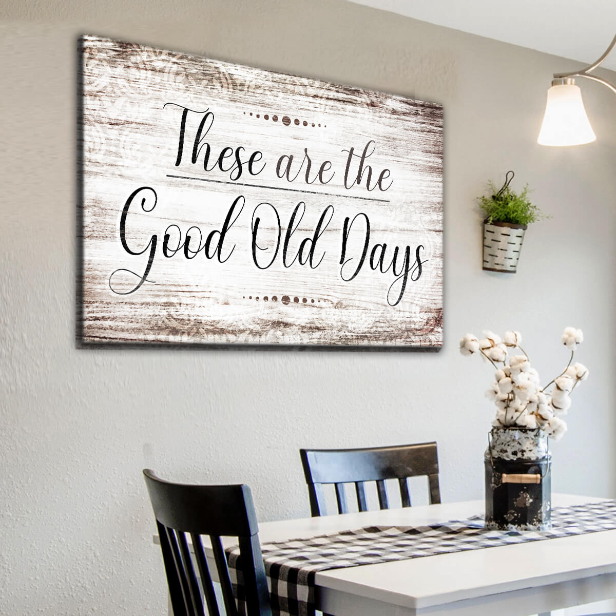 """These Are The Good Old Days"" Premium Canvas Wall Art"
