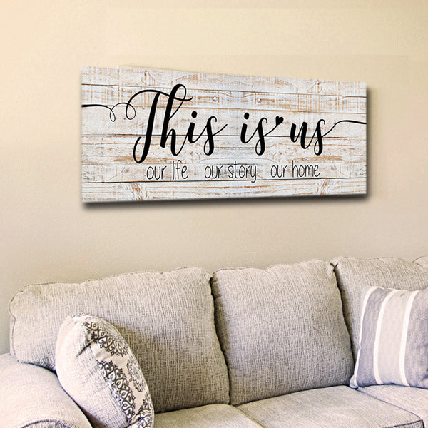 """This Is Us - Our Life, Our Story, Our Home"" Premium Panoramic Canvas"