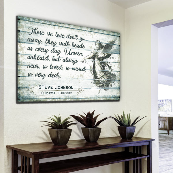 "Personalized ""Those We Love Don't Go Away"" Premium Memorial Canvas Wall Art"