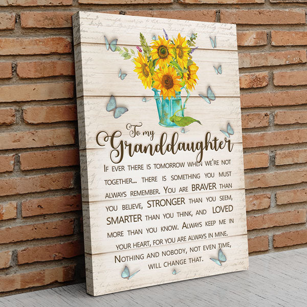 """To My Granddaughter - You Are Stronger Thank You Believe"" Premium Canvas Wall Art"